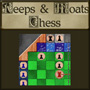 Keeps & Moats Chess