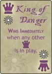 """The King of Danger Card from """"King of Danger, v7"""""""